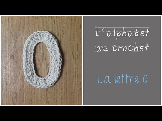 ALPHABET au crochet en français : La Lettre O au crochet