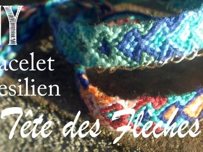 DIY Tutorial : Bracelet Bresilien en Tête des Flèches