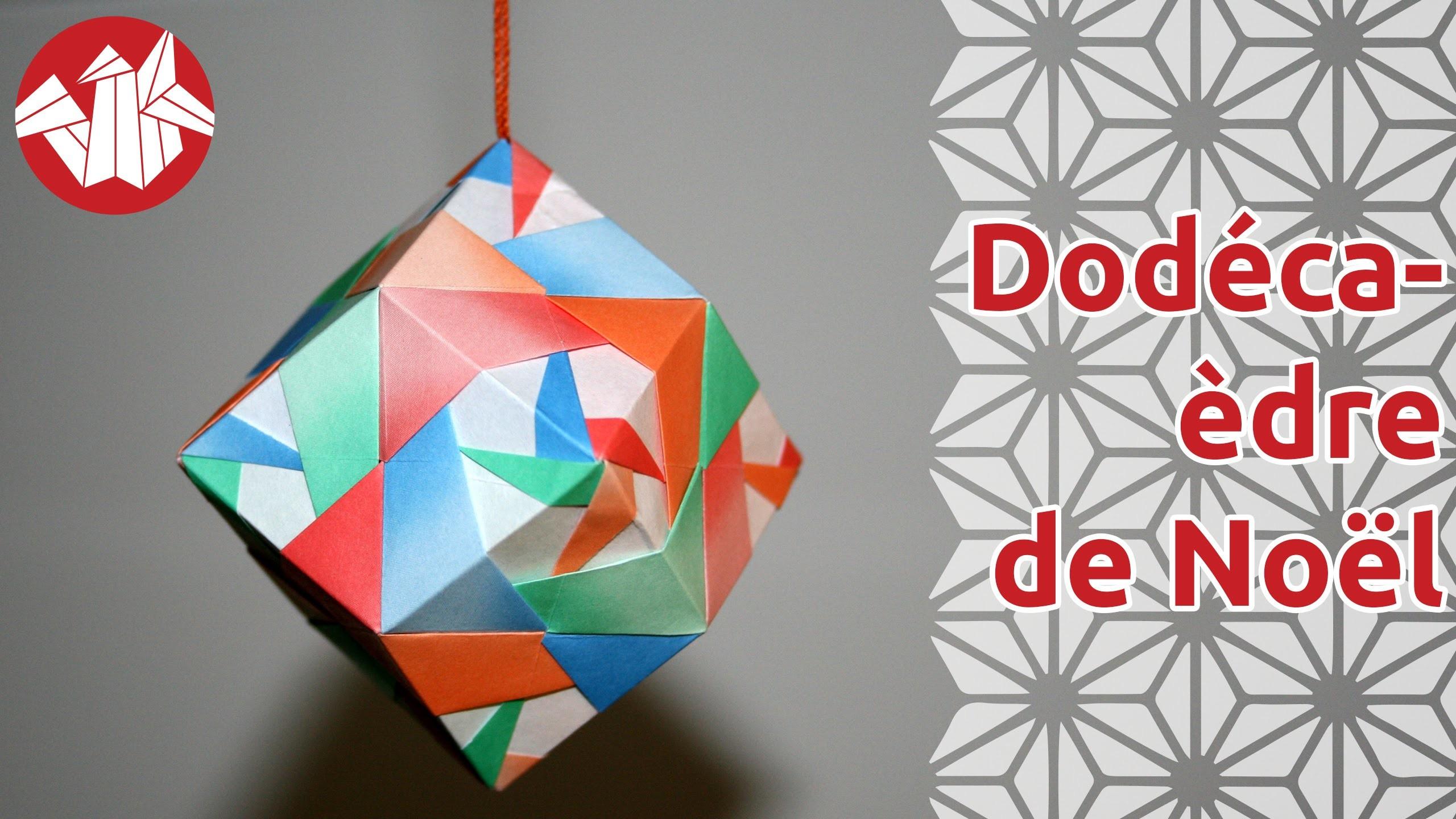 Origami - Dodécaèdre de Noël de Tomoko Fuse [Senbazuru]