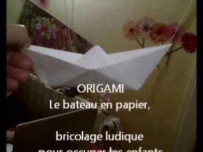 Origami : le bateau en papier, bricolage ludique pour occuper les enfants