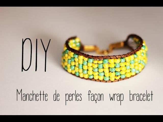 DIY # Manchette de perles tissées façon wrap bracelet