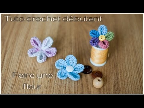 TUTO débutant : Comment faire une fleur au crochet