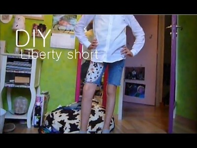 Tutoriel D.I.Y. ✂ Liberty Short ✂