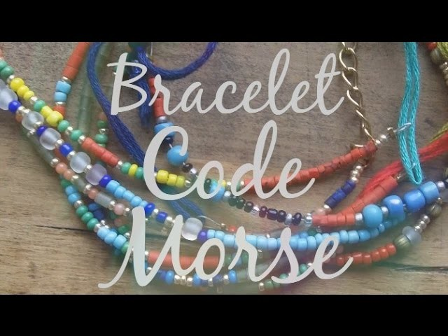 DIY Tutorial - Bracelet Code Morse