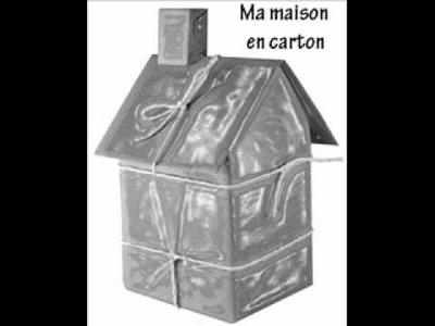 Ma maison en carton