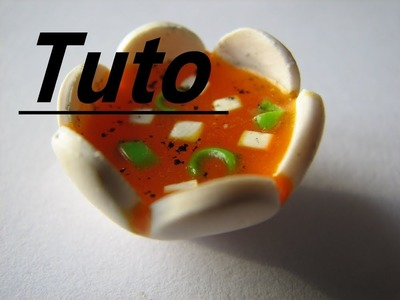 Tuto Fimo - Bol de soupe