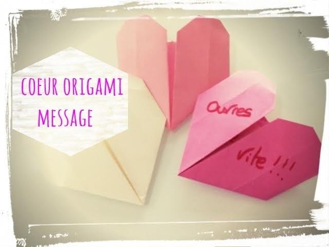 Tuto origami cœur message