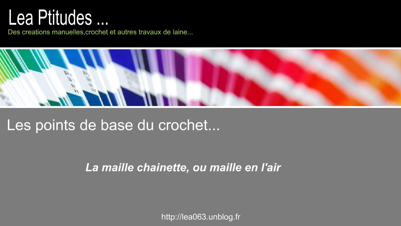Le point de base au crochet : La maille en l'air ou chainette  ( tuto )
