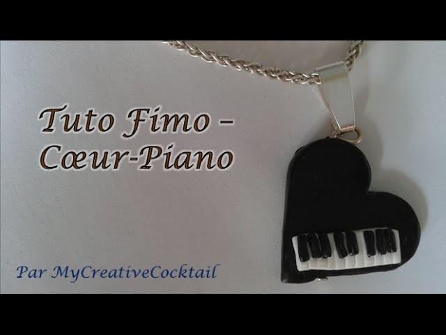 Tuto Fimo - Coeur.Piano. Polymer Clay Tutorial - Heart.Piano