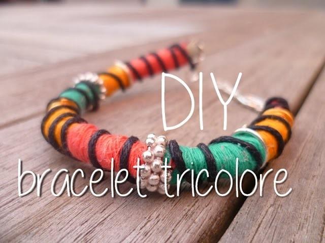 [DIY] Bracelet tricolore. Tricolour Bracelet tutorial