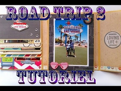 TUTO mini album - Road trip 2 (scrapbooking)