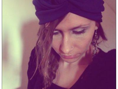 Tutoriel - DIY : Créer soi-même un Turban