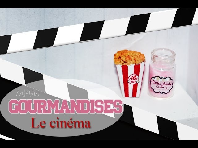 Tutoriel: Gourmandises du cinéma. Delicacies cinema polymer clay
