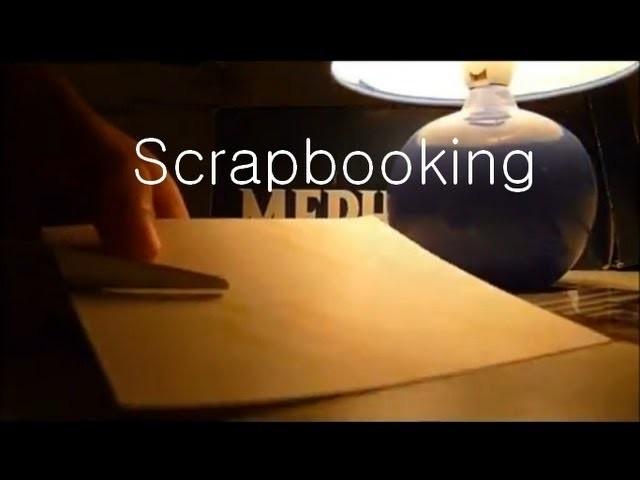 ✂ Les techniques de base du Scrapbooking ✂