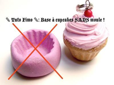 ✎ Tuto Fimo ✎ : Base à cupcakes SANS moule !!!