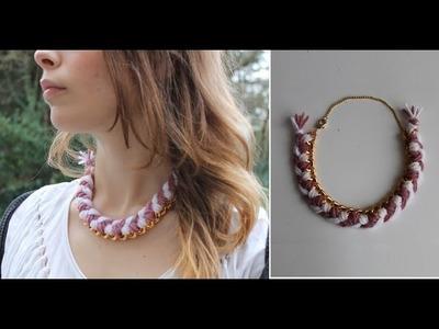 DIY: Faire un collier doré en tresse avec une grosse chaine
