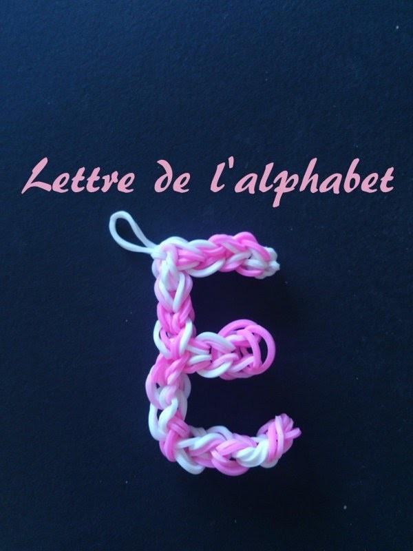 Lettre E Rainbow loom® Tutoriel Français (Niveau Débutant)