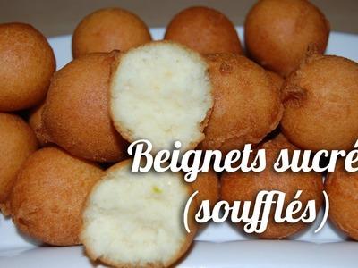 Recette Beignets sucrés (beignets soufflés). Sweet fritter recipe