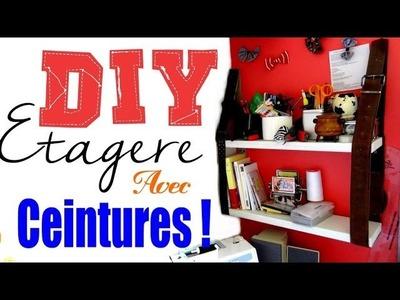 DIY n°15┆Créer une étagère avec des ceintures !