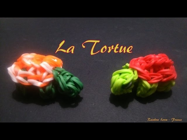 La tortue Rainbow loom® Tutoriel Français (Niveau Intermédiaire)