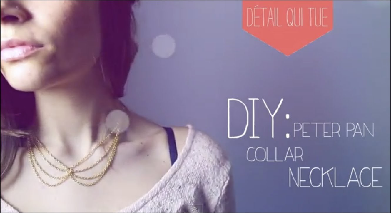Tutoriel - DIY : Col Claudine en chaine - Peter Pan Necklace (english subs)