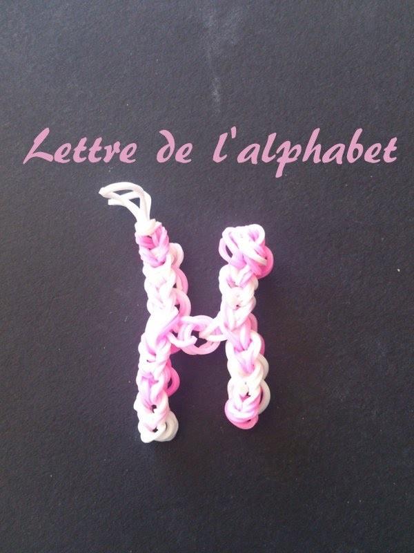 Lettre H Rainbow loom® Tutoriel Français (Niveau Débutant)