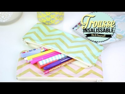 DIY BACK TO SCHOOL FACILE : TROUSSE INSALISSABLE - Pencil case dirt-resistant (english subs)