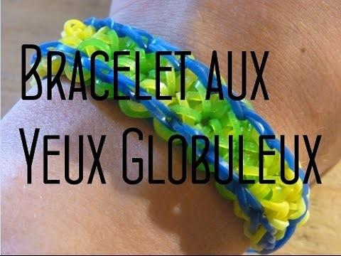 Rainbow Loom : Bracelet aux Yeux Globuleux