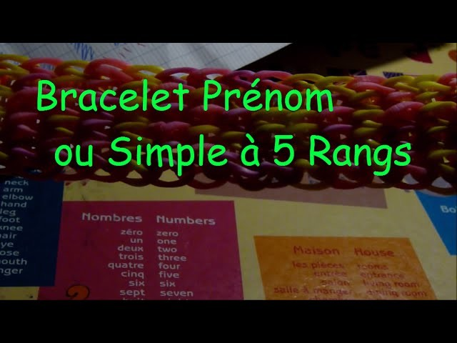 Rainbow Loom : Bracelet Prénom ( Simple à 5 Rangs )