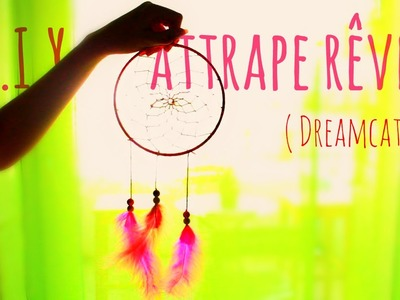 [ D.I.Y #2 ] : Attrape Rêves (Dreamcatcher)  ☾