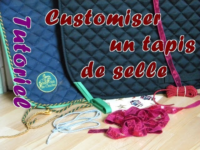 Customiser un tapis de selle [Tutoriel]