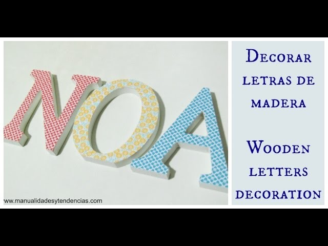 Cómo decorar letras con decoupage. Wooden letter decoration