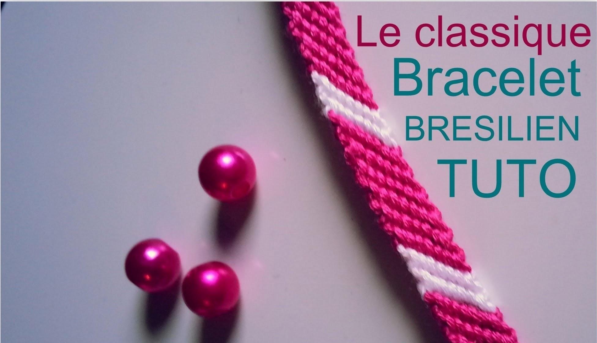 Comment faire un bracelet Brésilien LE CLASSIQUE