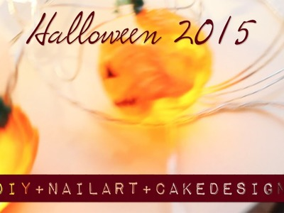 Halloween 2015 • DIY deco. Nail Art. Cake Design | Facile