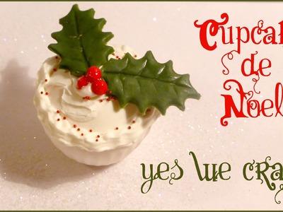 [Yes We Craft ll Xmas edition] 2# Cupcake de Noël