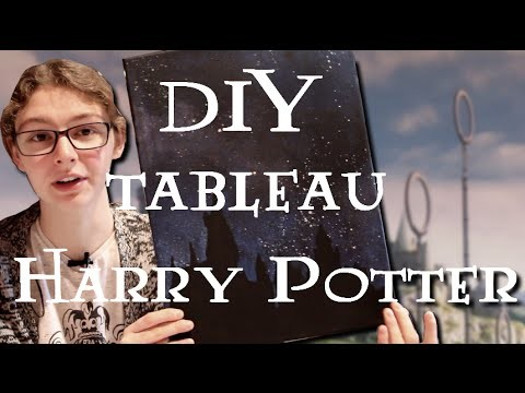DIY - Comment faire un tableau Harry Potter