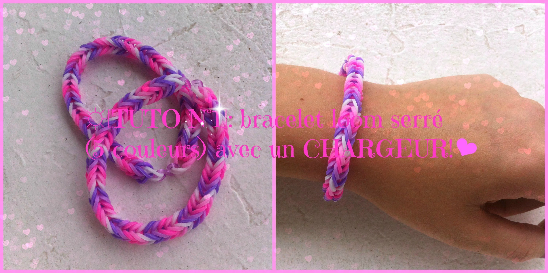 ☼[Tuto n°1]: bracelet loom serré (5 couleurs) avec un CHARGEUR!