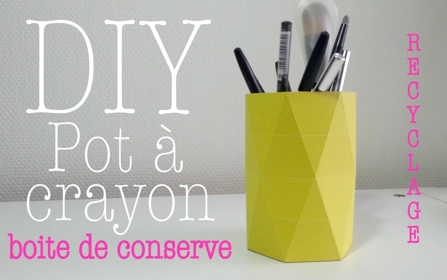 DIY Déco recyclage pot à crayon avec boite de conserve et papier