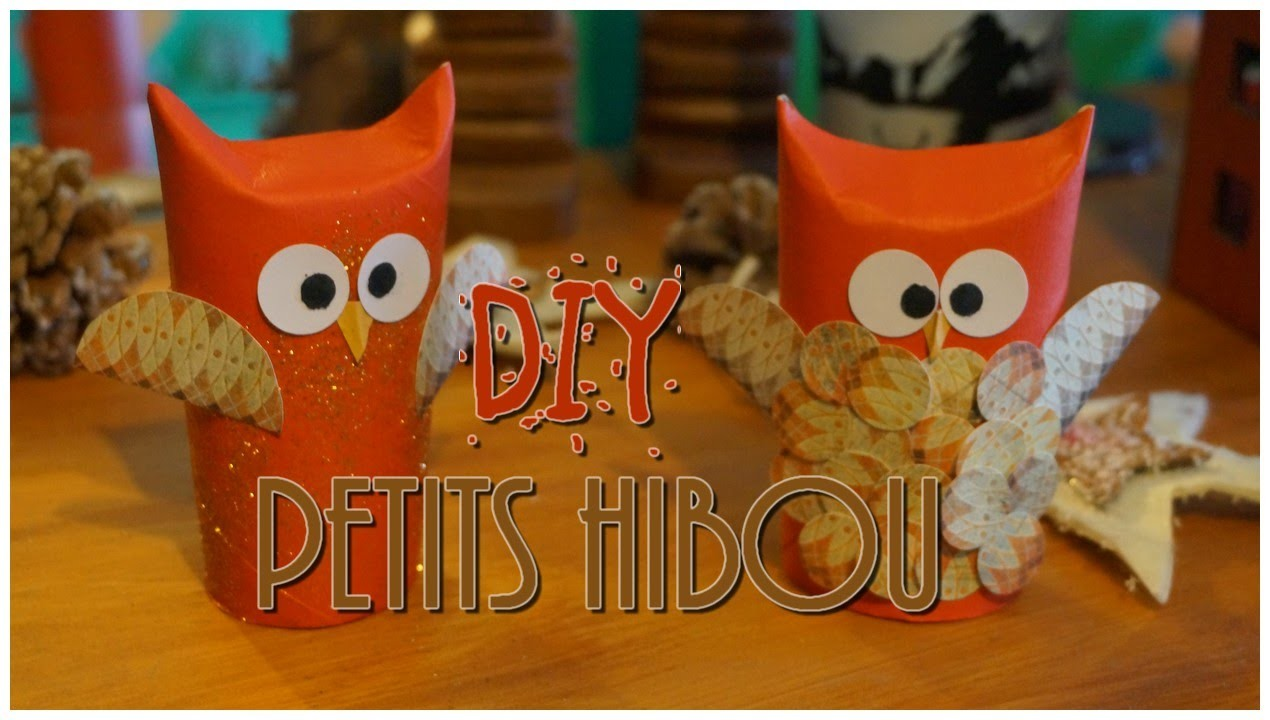 [ DIY n°4 ] : Toilet Roll Owl - Des Hibou avec des rouleaux de papiers toilette