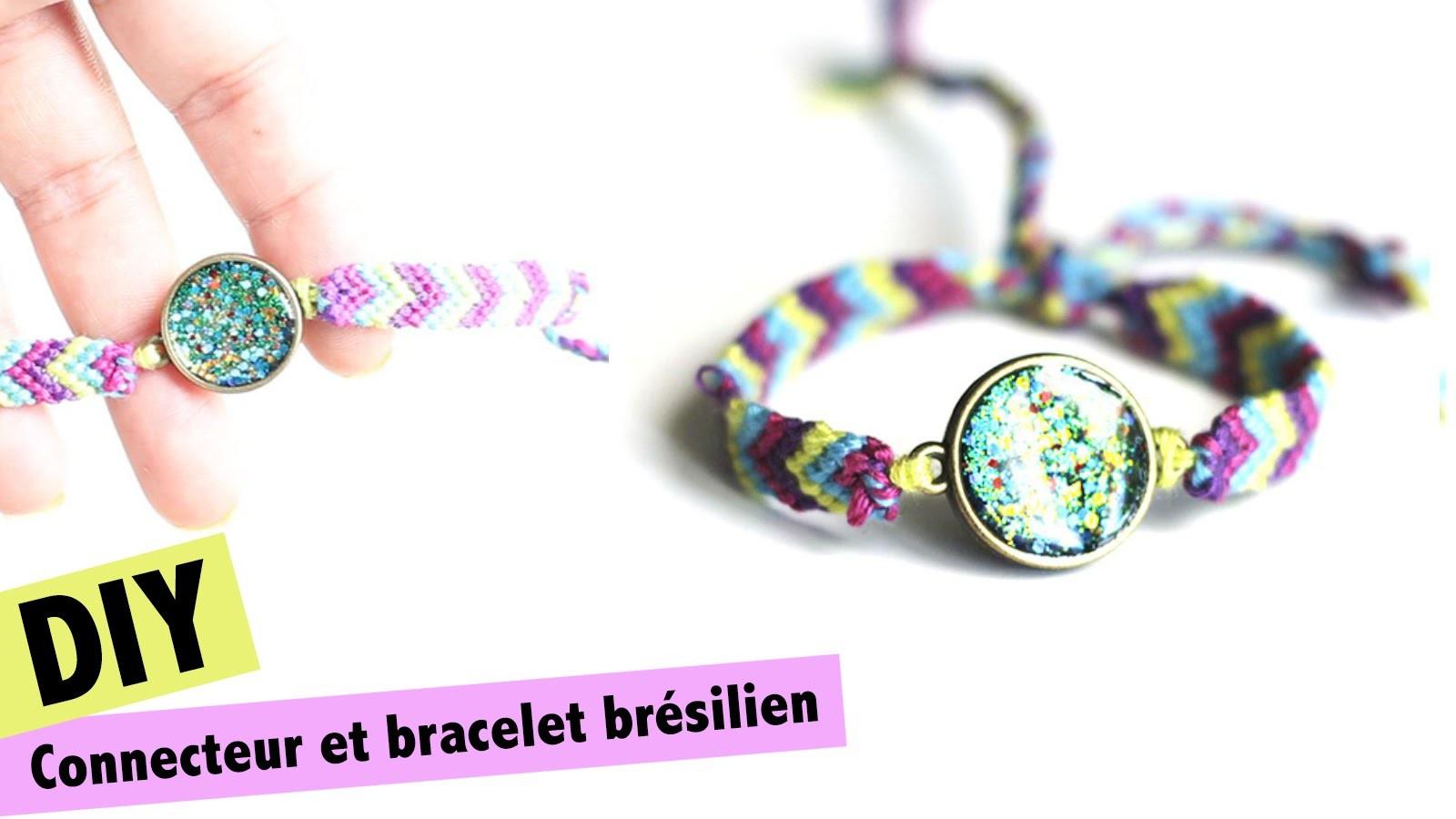 DIY # TUTO Connecteur à paillettes et bracelet brésilien