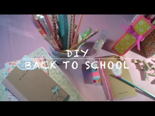 DIY back to school. Personnalisez vos fournitures