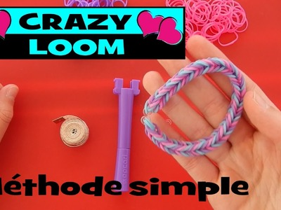 Crazy loom : le plus simple des bracelets rainbow loom (tuto en français)