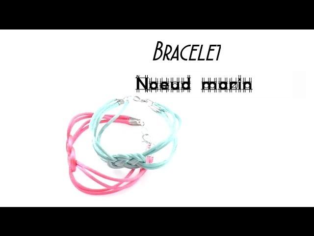 ・{D.I.Y.} - Bracelet noeud marin | Sailor Knot Bracelet・