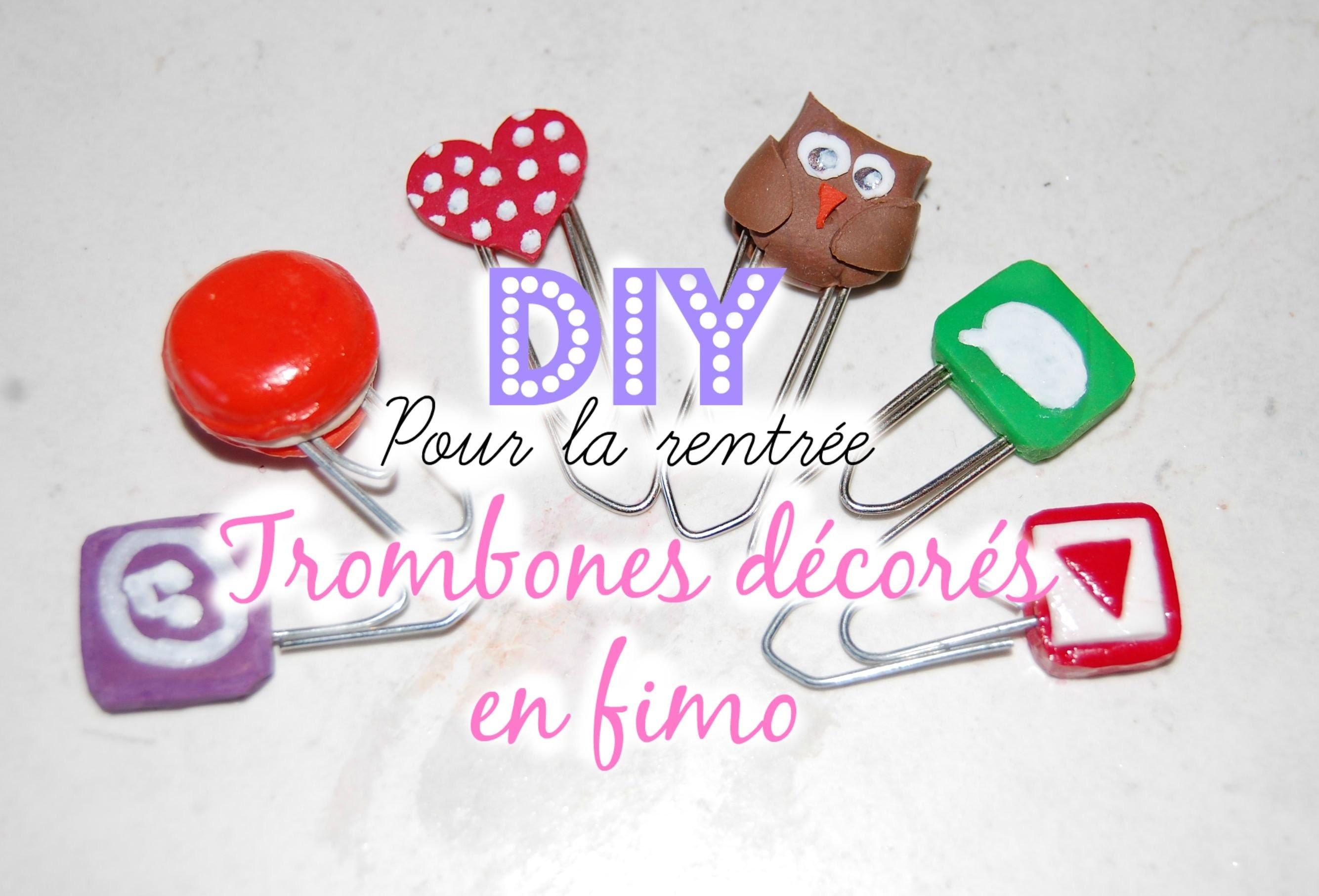 [ Tutoriel N°5 ] :  DIY rentrée 2015 - Trombone décorés en fimo (hibou, coeur, macaron, logo)
