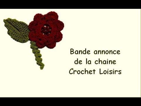 Bande annonce de la chaine Crochet-Loisirs