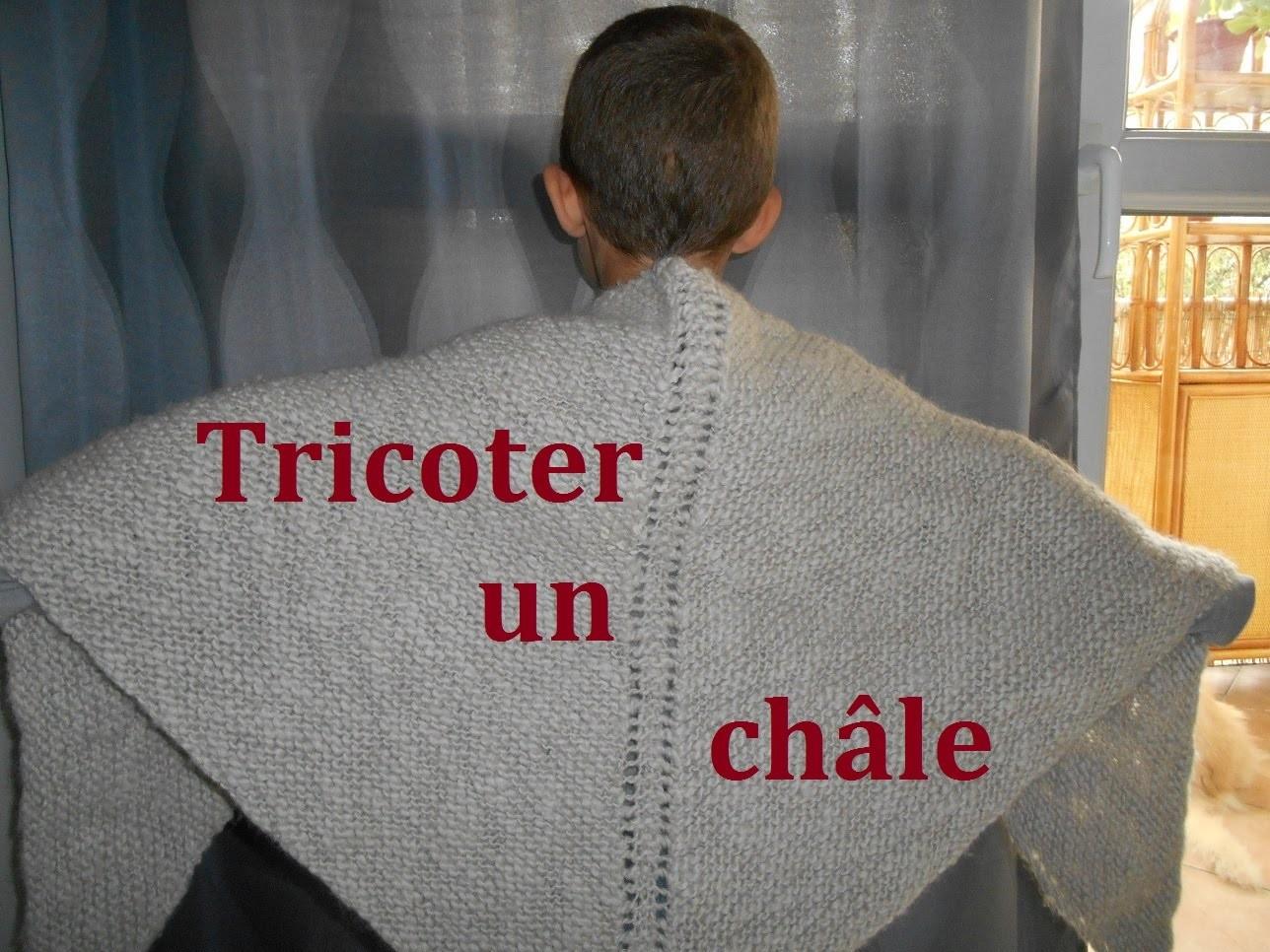 Tricoter un châle facile