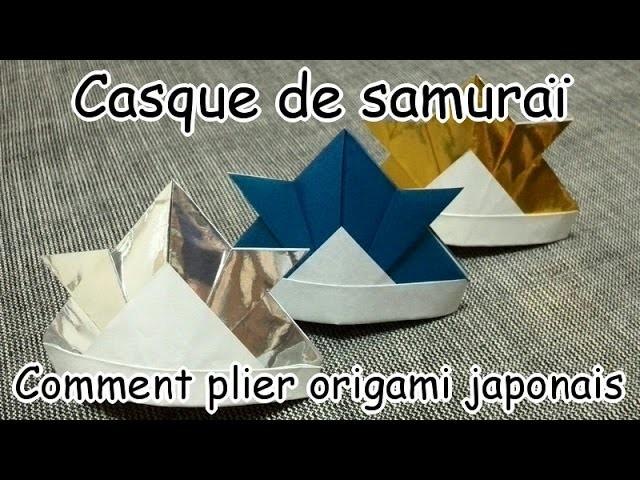 Casque de samuraï (Comment plier origami japonais)