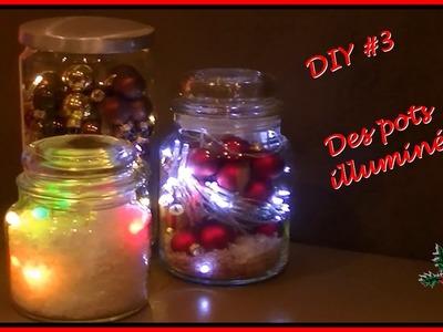 DIY Noël #3 .  Des pots illuminés .