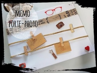 Tuto mémo ou porte photo diy