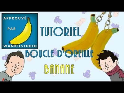 Tutoriel Fimo - Boucle d'oreille banane. Polymer Clay Tutorial - Banana earring